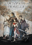 [Damaged] Octopath Traveler The Complete Guide (Hardcover)